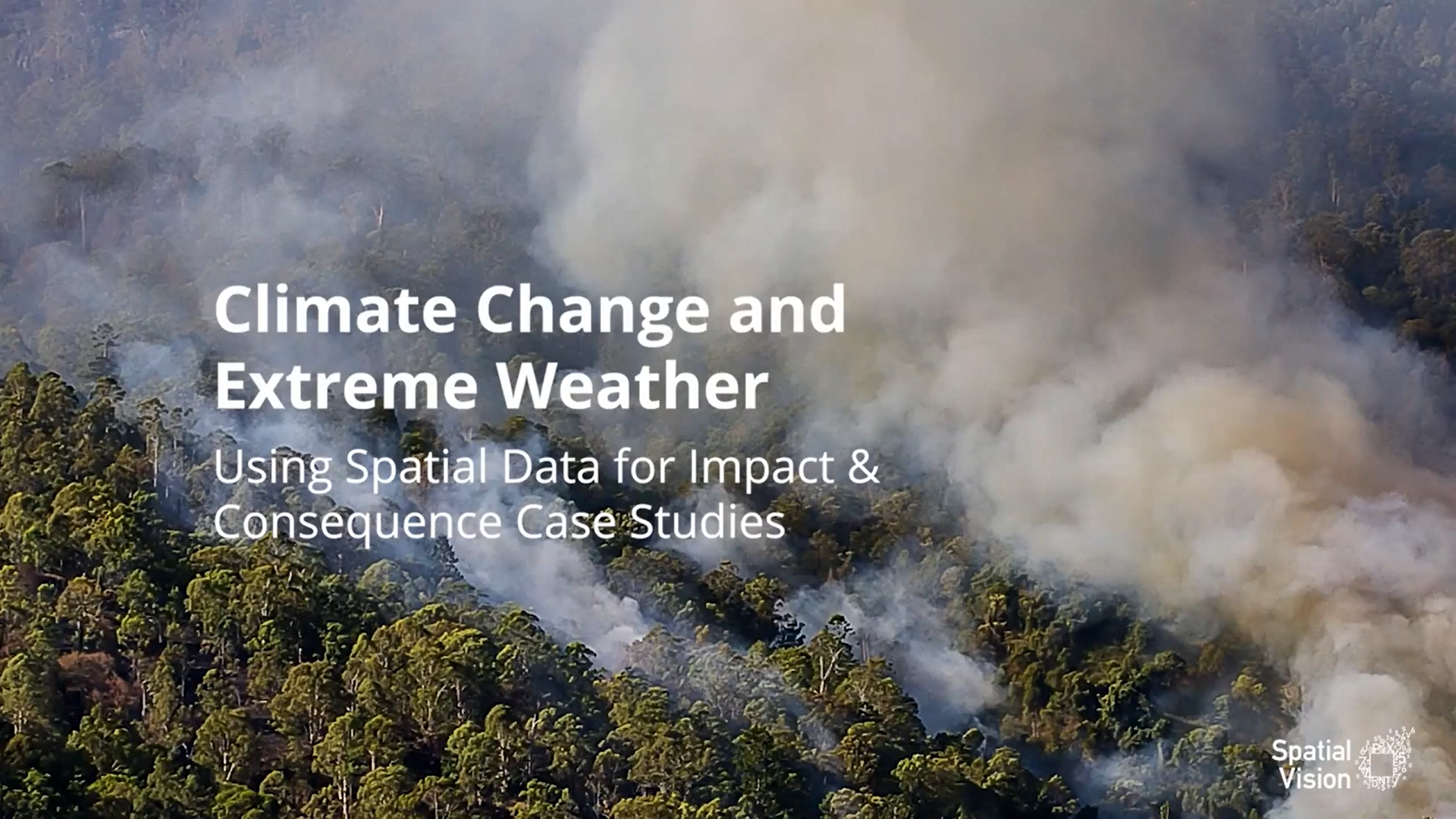 Climate Change and Extreme Weather – Using Spatial Data for Impact & Consequence Case Studies